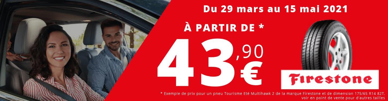 OFFRE FIRESTONE: pneu à partir de 43.90€